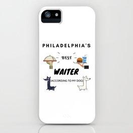 Philadelphia's Best Waiter iPhone Case