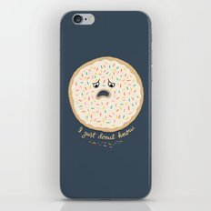 I just donut know. iPhone & iPod Skin