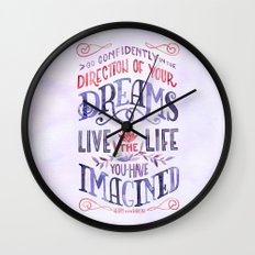 Go Confidently in the Direction of Your Dreams Wall Clock