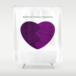 Domestic Violence Awareness Shower Curtain
