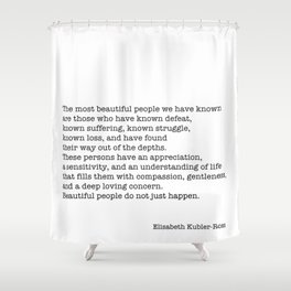 The Most Beautiful People Shower Curtain