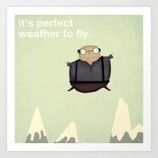 It's Perfect Weather to Fly Art Print