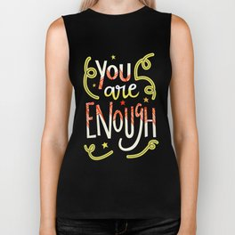 You Are Enough Quote Art - Blue, Orange, White and Green Biker Tank