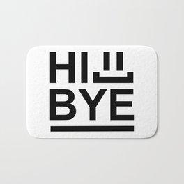 Hi... Bye! #society6 #decor #buyart #artprint Bath Mat