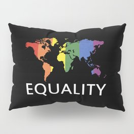 Equality Pillow Sham