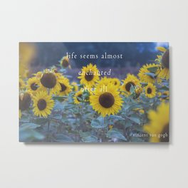 Life Seems Almost Enchanted After All Metal Print