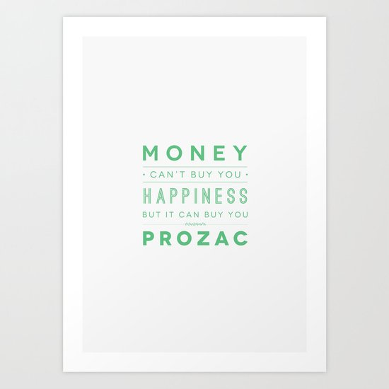 Prozac Nation Art Print