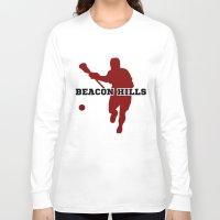 lacrosse Long Sleeve T-shirts featuring Beacon Hills Lacrosse by Keyweegirlie