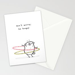 Don't Worry; Be Hoopy Stationery Cards