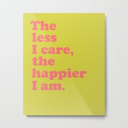 Inspirational Sayings Typography in Bright Colors Metal Print