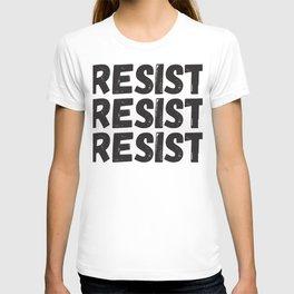 Resist Resist Resist T-shirt