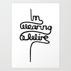 wearing a wire Art Print