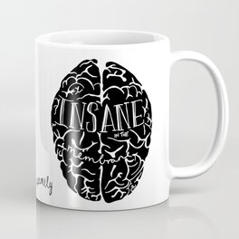 Insane in the Membrane in White Print by Emilythepemily Coffee Mug