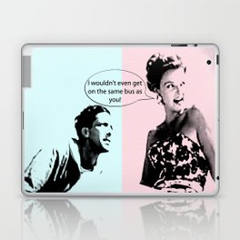 I Wouldn't Even Get On The Same Bus As You! Laptop & iPad Skin