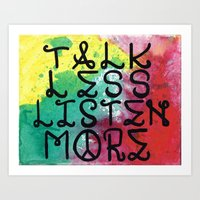 Talk Less, Listen More Art Print