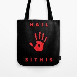 Hail Sithis Tote Bag