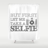 selfie Shower Curtains featuring SELFIE by Laura Maria Designs