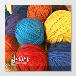 Yarn Lover Pillow Canvas Print
