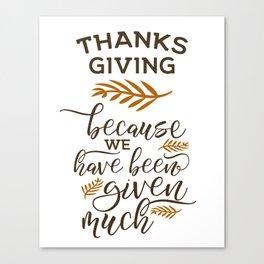 Thanksgiving gift ideas, Thanksgiving art, Thanksgiving decor, Thanks giving HOLIDAZE Canvas Print