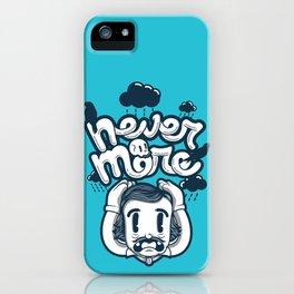 Edgar Allan Poe - Never More  iPhone Case