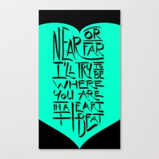 In a Heartbeat Canvas Print