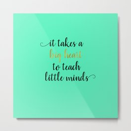 Teachers Gifts Metal Print