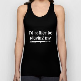 I'd Rather Be Playing My Flute Music Graphic T-shirt Unisex Tank Top