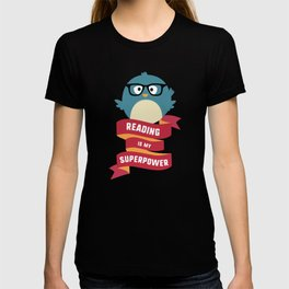 Reading is my Superpower T-Shirt D2g6d T-shirt