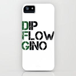 Dip, Flow, Gino iPhone Case