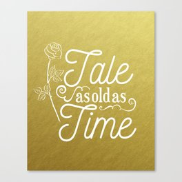 Tale As Old As Time - Beauty and the Beast (gold) Canvas Print