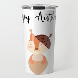 Little Squirrel Happy Autunm - Fall Begins Travel Mug