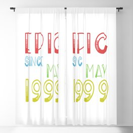 Epic Since May 1999 Shirt - Birthday 20th Gift 20 years Blackout Curtain