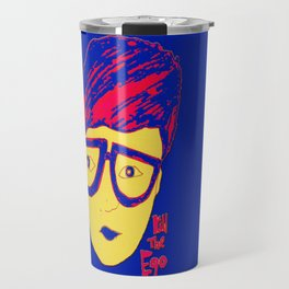 kill the ego  Travel Mug