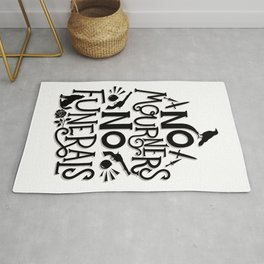 No Mourners Dregs Quote Rug