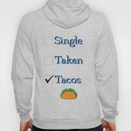 Singe Taken Tacos Relationship Status Hoody