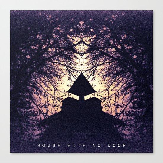 House with no door Canvas Print