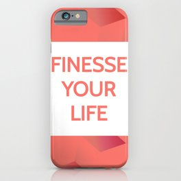 Finesse Your Life - Living Coral Typography iPhone Case