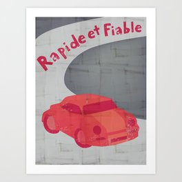 Fast and Reliable Art Print