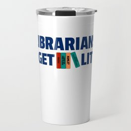 Librarians Get Lit with Classic Books Travel Mug
