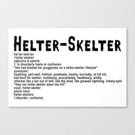 Helter Skelter (black on white) Canvas Print