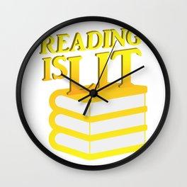 Reading Is Lit Funny Literacy Gift Wall Clock
