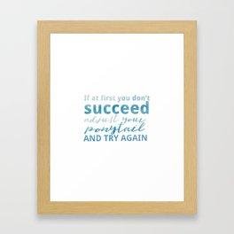 Adjust Your Ponytail Framed Art Print