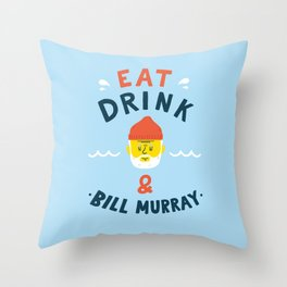 Eat, drink and be merry Throw Pillow