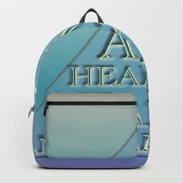 I AM Healthy, Wealthy and I AM Happy Backpack