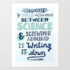Science & Screwing Around Art Print