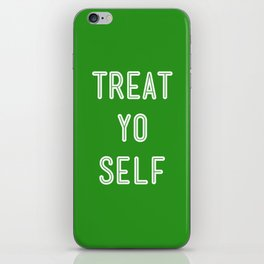 Treat Yo Self Green - Parks and Recreation iPhone Skin
