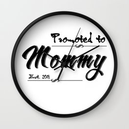Promoted To Mommy Est. 2018 Wall Clock