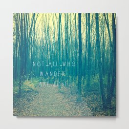 Wander in the Woods Metal Print