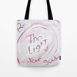 Be The Light of Your Soul Tote Bag