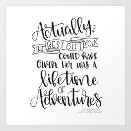 Lifetime of Adventures - Alice in Wonderland Quote Art Print